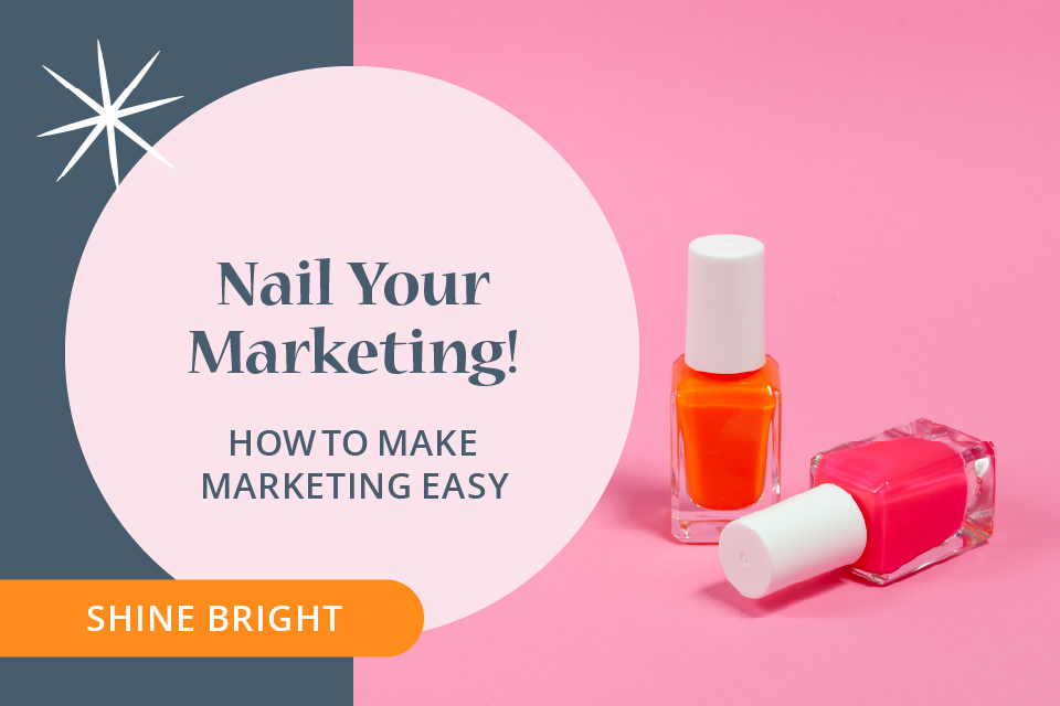 shine-bright-courses-nail-you-marketing-960px